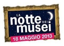 La Notte bianca dei Musei 2013